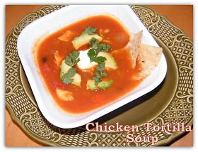 day2day joys: Chicken Tortilla Soup