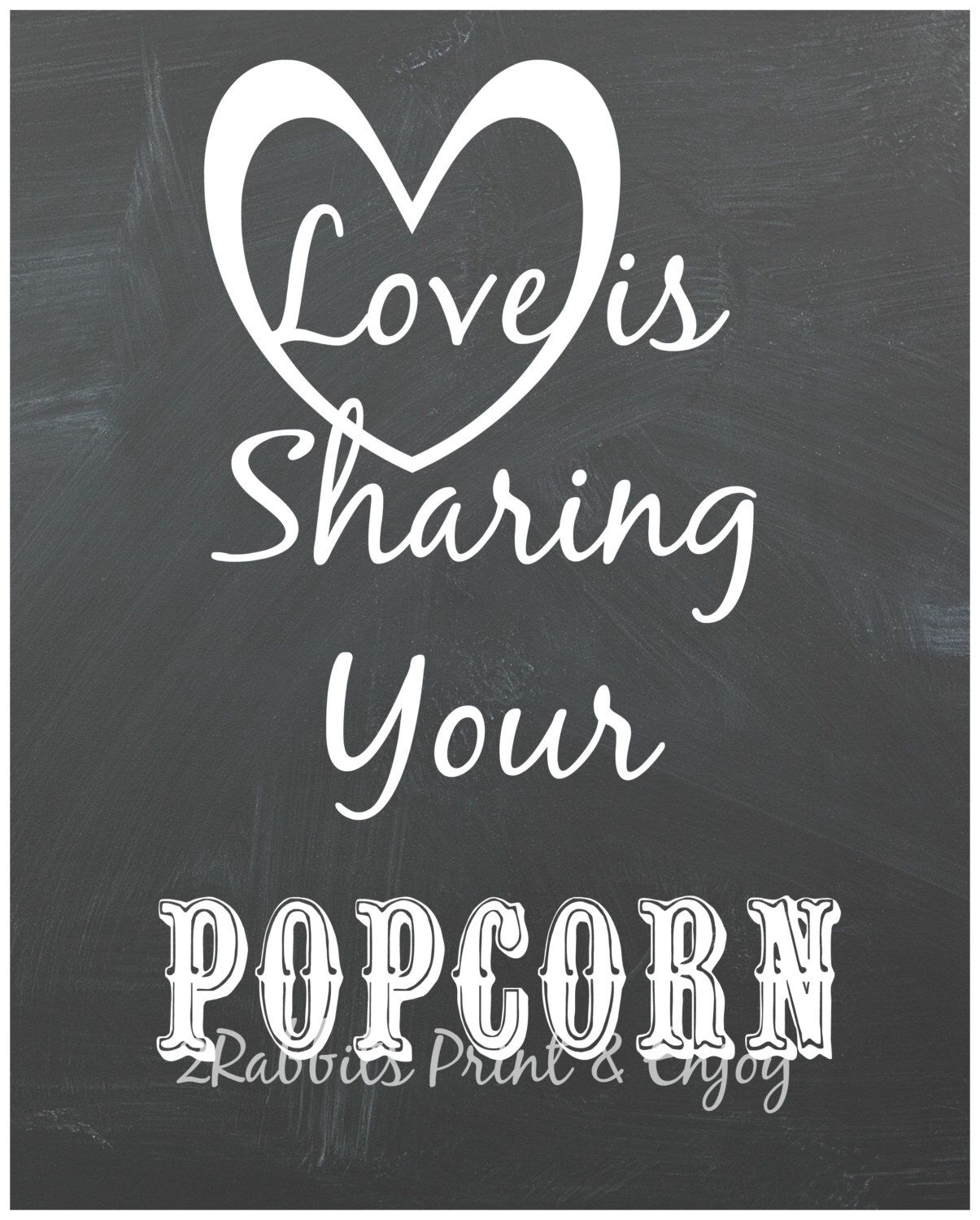 Love Is Sharing Your Popcorn Wedding Popcorn Bar Sign