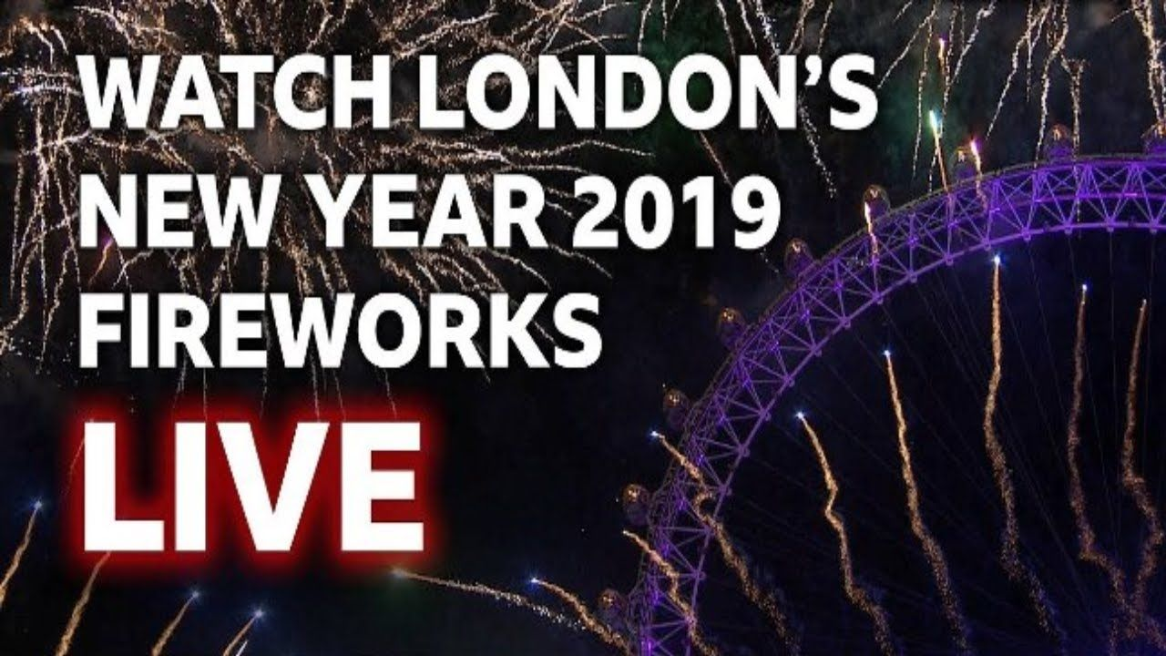 London New Year Eve 2020 Live Happy New Year 2020 Fireworks London Happy New Year London Uk 2020 In 2020 Happy New Year Song New Years Song New Years Eve Fireworks