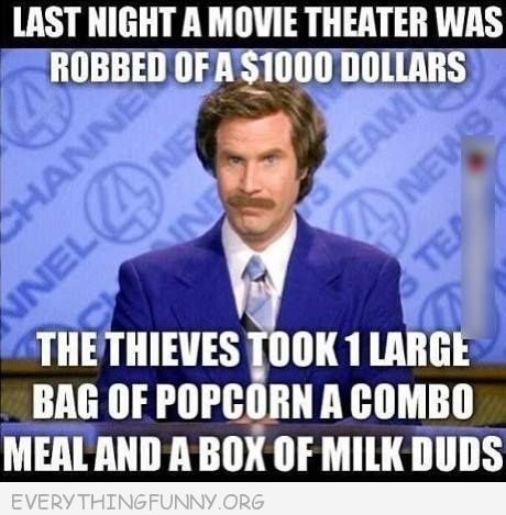 Funny caption movie theatre robbed 1000 dollars thieves for Funny movie pictures with captions