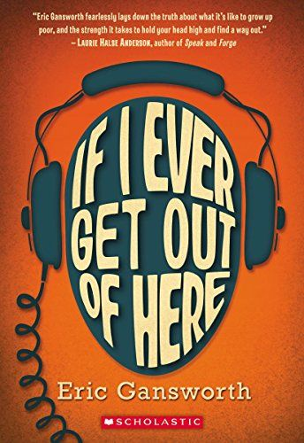 If I Ever Get Out Of Here By Eric Gansworth Httpamazondp