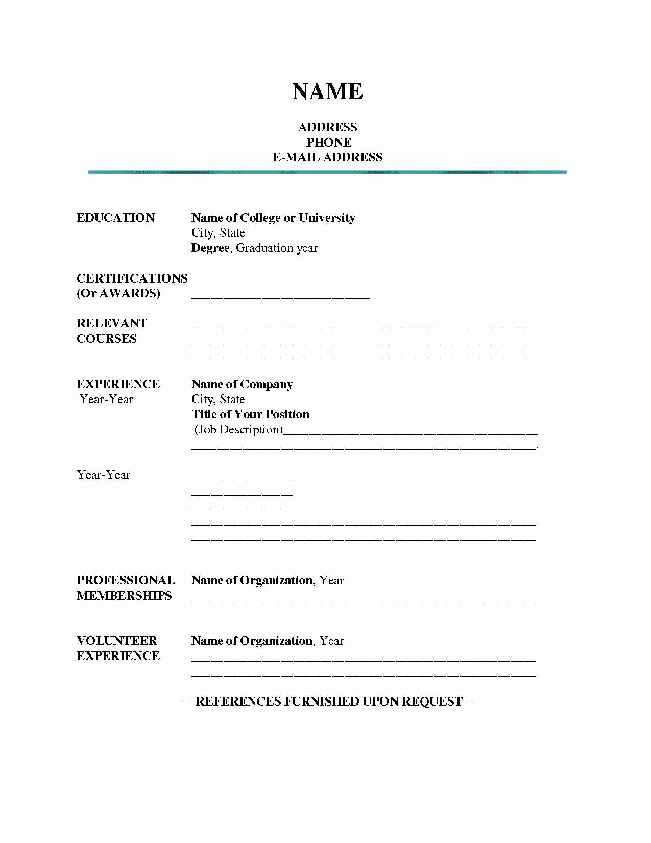 Blank Basic Resume Template Luxury Blank Resume Templates For Students Resume Builderresume In 2020 Job Resume Template Student Resume Template Resume Templates