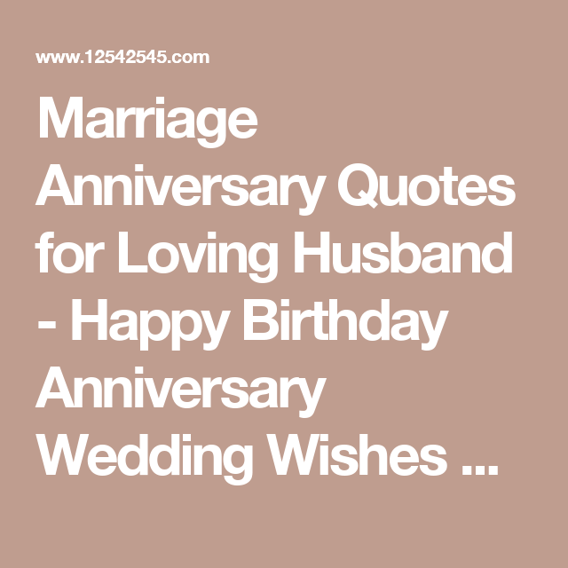 Marriage Anniversary Quotes For Loving Husband