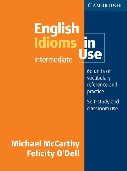 Cambridge English Idioms In Use Intermediate With Answer Ielts