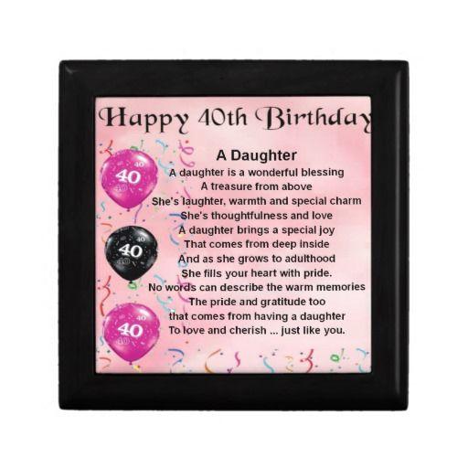 Daughter Poem 40th Birthday Gift Box Zazzle Co Uk Daughter Poems Niece Poems Birthday Keepsakes