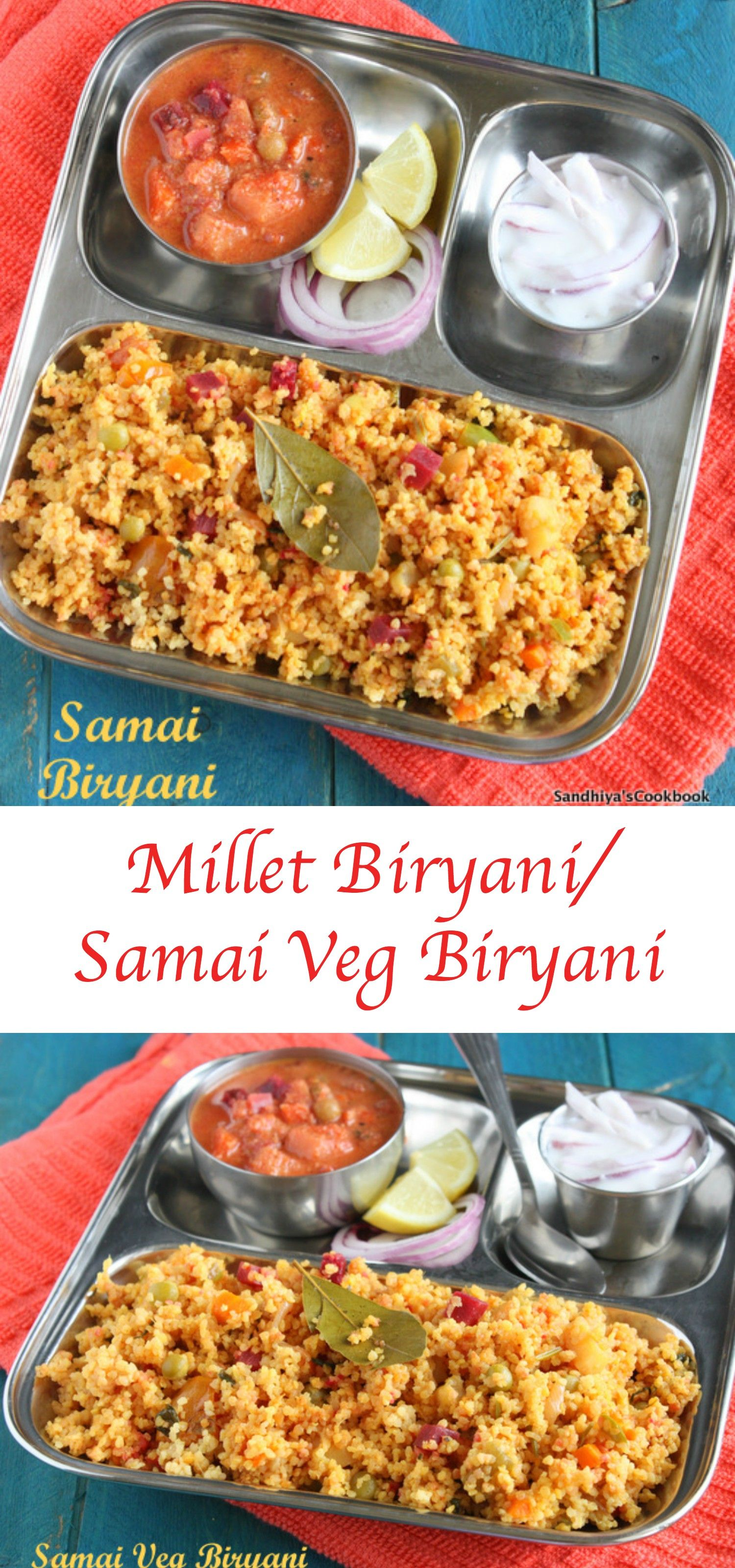 Samai Vegetable Biryani Millet Biryani Millet Recipe Millet Recipes Indian Rice Recipes Biryani