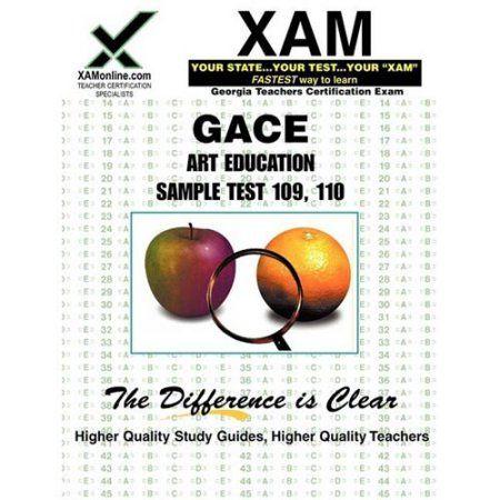 Gace Art Education Sample Test 109 110 Teacher