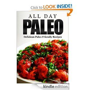 Amazon.com: Everyday Paleo: Delicious Paleo Friendly Recipes eBook: Ken Siu: Kindle Store free 1/13/14