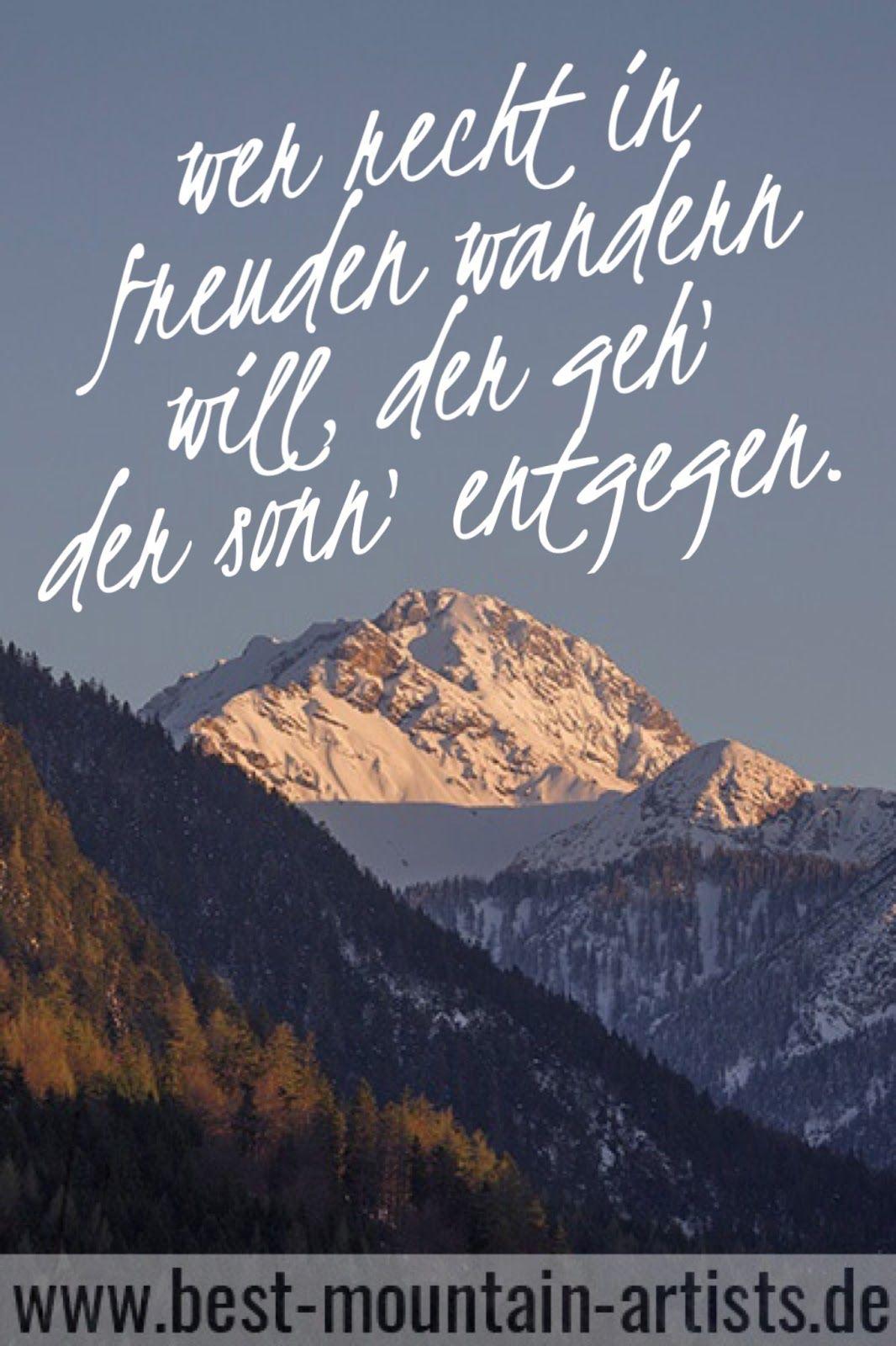 Die 100 Besten Wanderzitate Zitat Wand Wandern Und Urlaub Berge