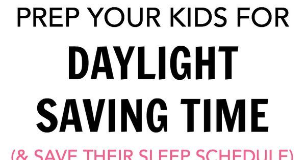 Daylight Saving Time with kids is every parent's least favorite way to spend a Sunday. Time changes significantly interfere with sleep habits & the moods of little kids. Tips to prep your kids so their sleep schedules are not ruined and the transition goes smoothly.