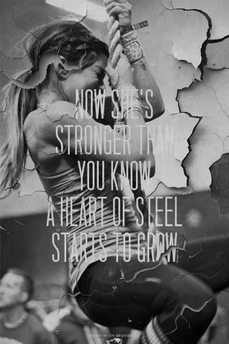 Now Shes Stronger Than You Know A Heart Of Steel Starts To Grow