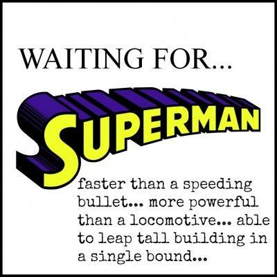 Waiting For Superman Waiting For Superman Superman Then Sings
