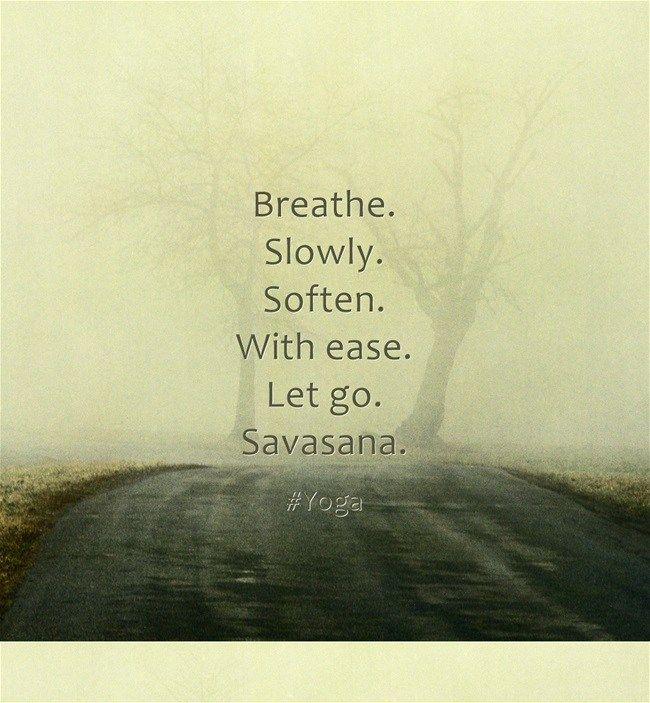 Savasana quote | Yoga quotes, Bikram yoga, Yoga asanas