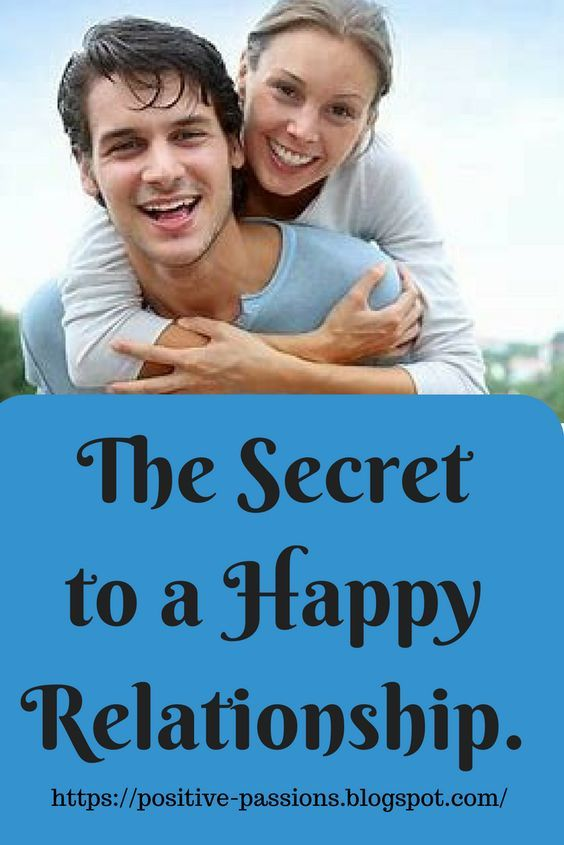 The Secret to a Happy Relationship. | Relationship, Happy
