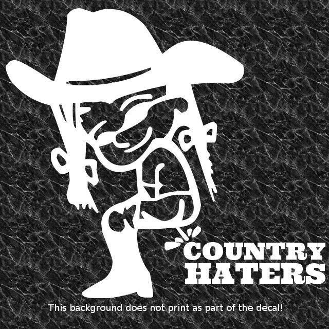 9920d77971a PISS ON COUNTRY MUSIC HATERS DECAL COWBOY UP COWGIRL UP RANCH COWBOYS  HEARTLAND