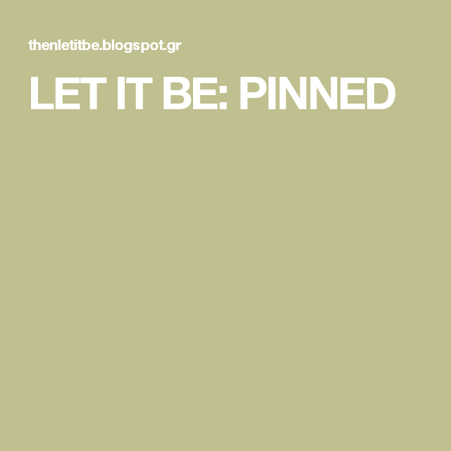 LET IT BE: PINNED