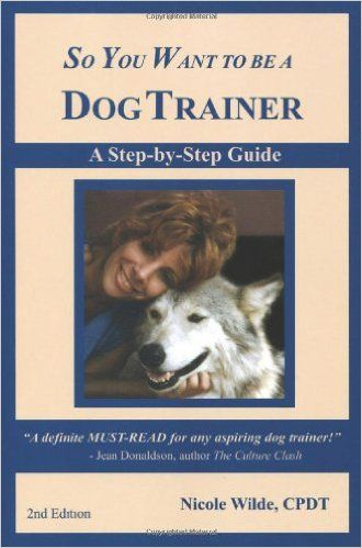 Download so you want to be a dog trainer (2nd edition) ebook.