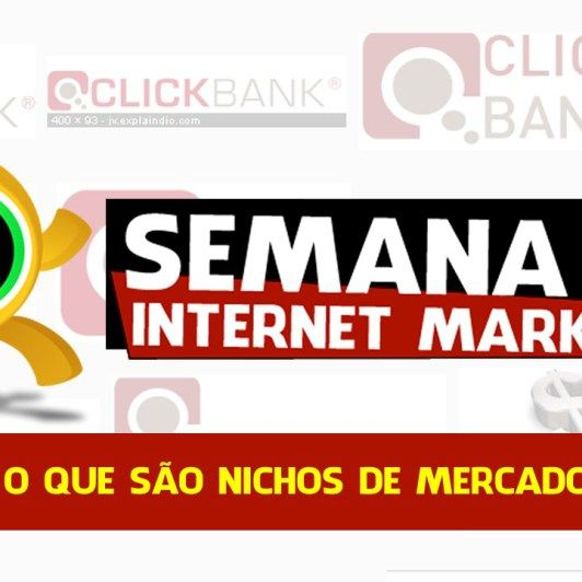 Semana do Internet Marketing – Nichos Lucrativos