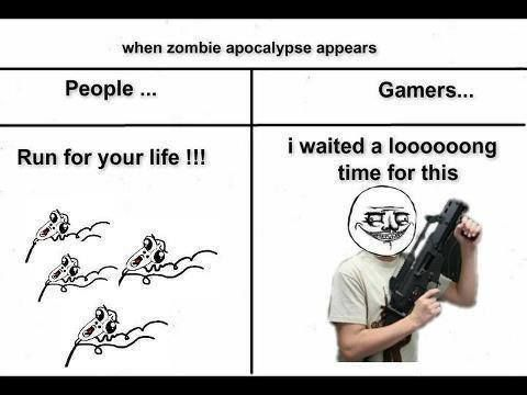 Gamers Funny Gaming Memes Zombie Apocalypse Memes