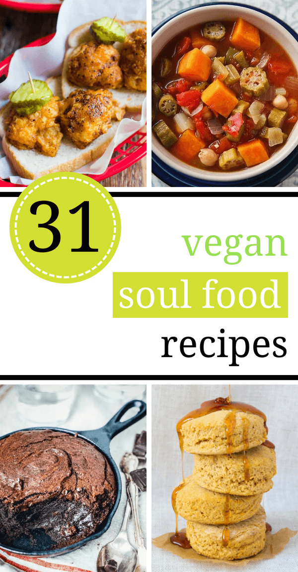 The Best 31 Vegan Soul Food Recipes Fooooood Vegan