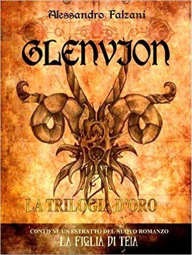GLENVION: La trilogia eBook: Alessandro Falzani: Amazon.it: Kindle Store