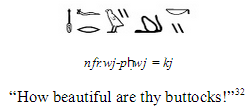 "You now know how to write ""nice ass"" in hieroglyphs!"