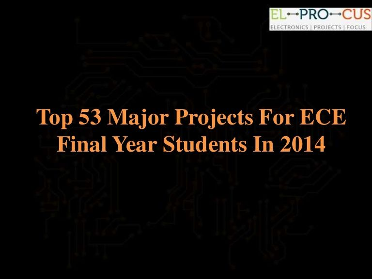 Major Projects For ECE Students. This PPT provides Major projects ...