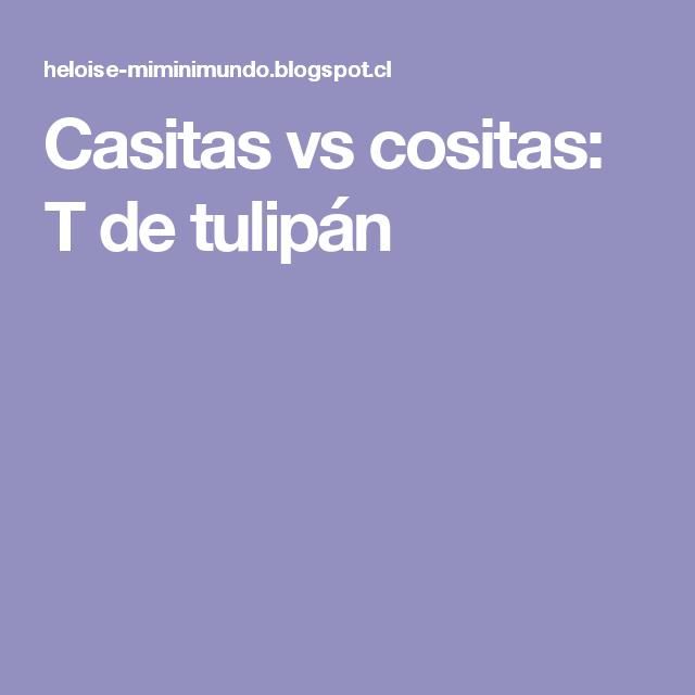 Casitas vs cositas: T de tulipán