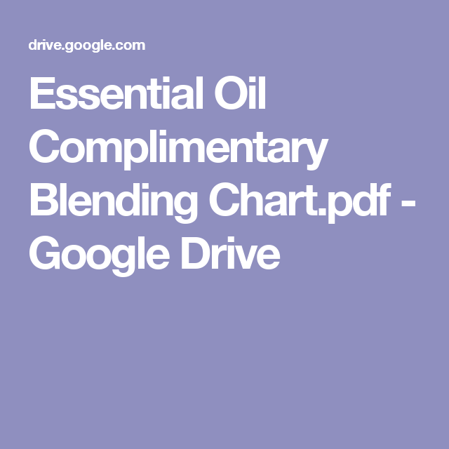 Essential oil complimentary blending chart pdf google drive also rh pinterest