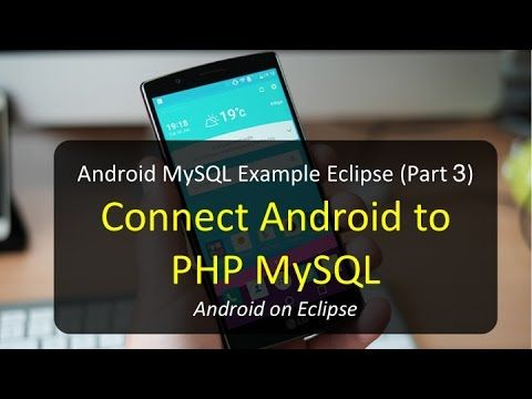 How to connect android with php mysql youtube.