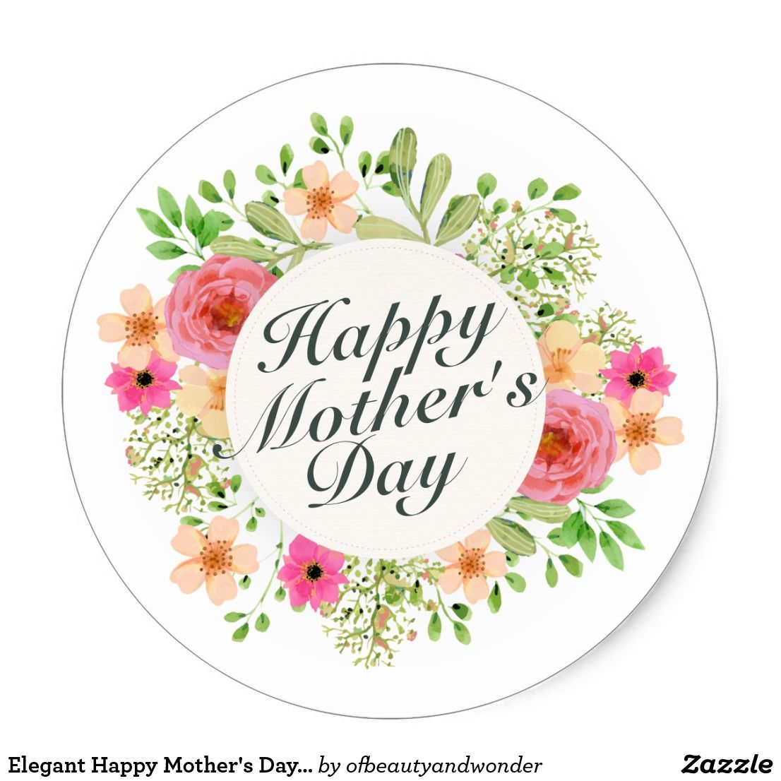 Elegant Happy Mother S Day Floral Sticker Seal Zazzle Com Happy Mothers Day Happy Mothers Day Images Birthday Cake Topper Printable