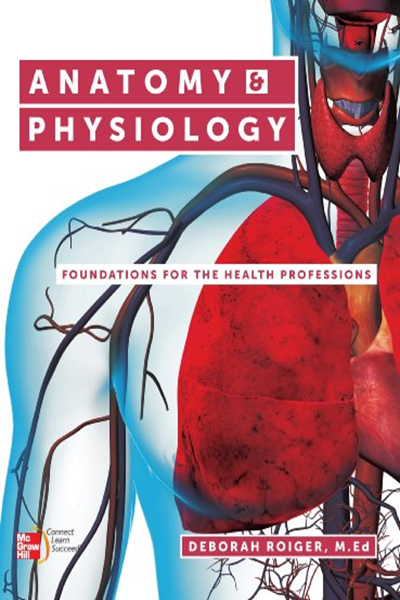 Anatomy Physiology Foundations For The Health Professions First Edition By Deborah Roiger Career Anatomy And Physiology Physiology Anatomy