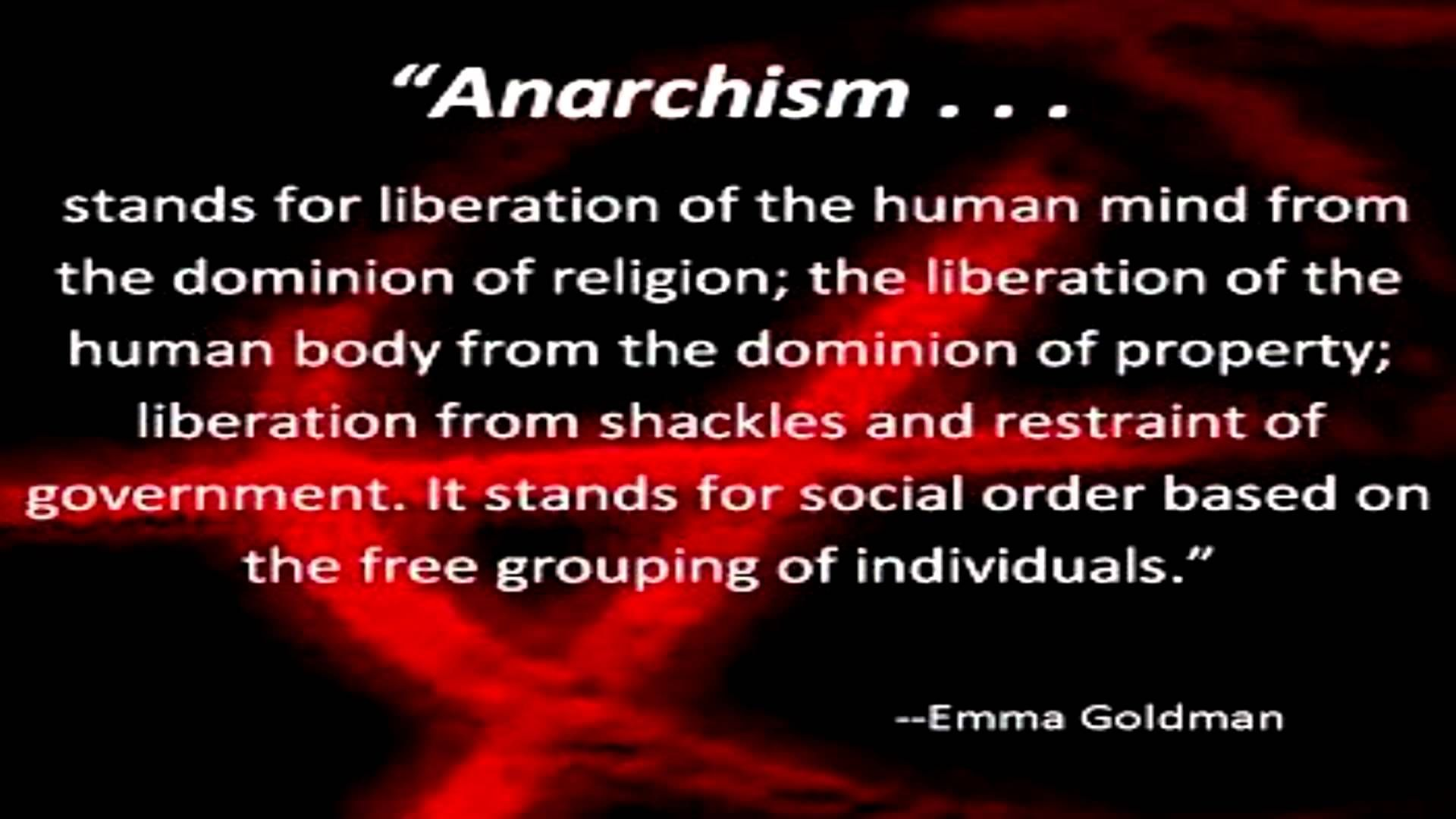 Anarchism A Quote From Emma Goldman Youtube Anarchism