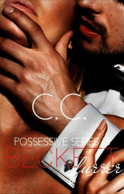POSSESSIVE 19: Beckett Furrer - COMPLETED - CHAPTER 7