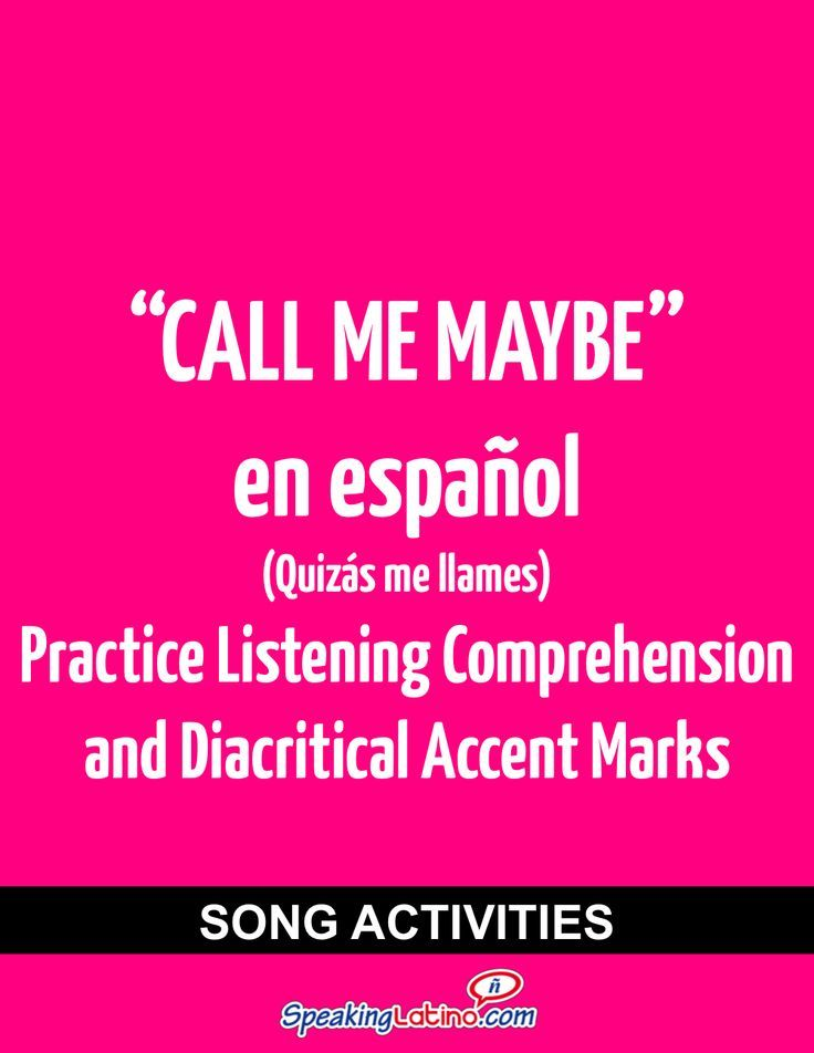 Call me maybe in spanish song activities to practice