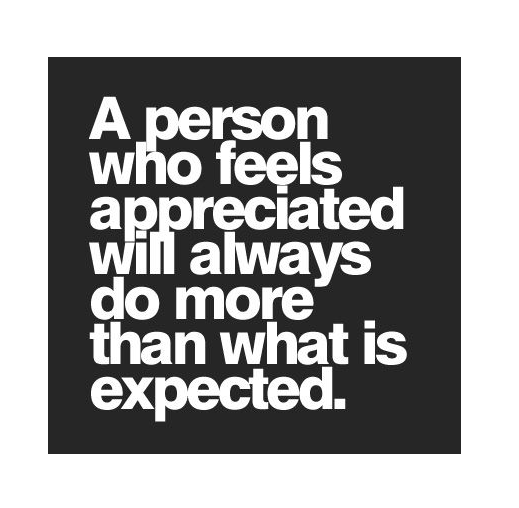 Image result for a person who feels appreciated quote