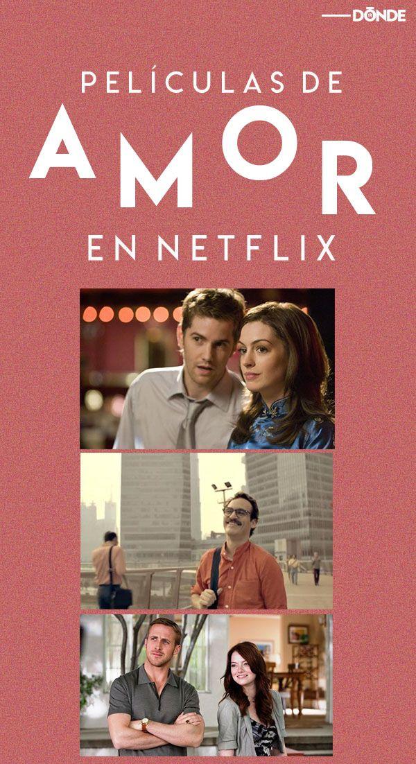 Las 20 Mejores Películas Románticas Disponibles En Netflix Peliculas Romanticas En Netflix Top Peliculas Romanticas Mejores Peliculas Romanticas