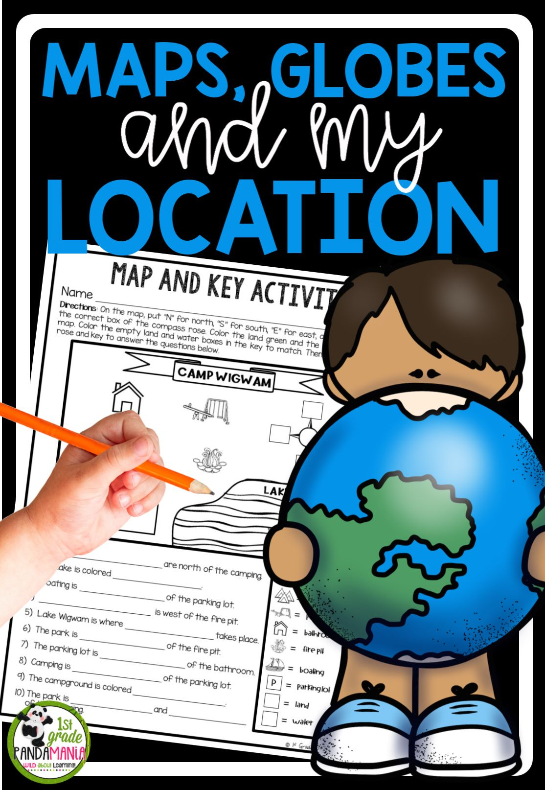 Maps Globes And My Location A 1st Grade Geography Unit