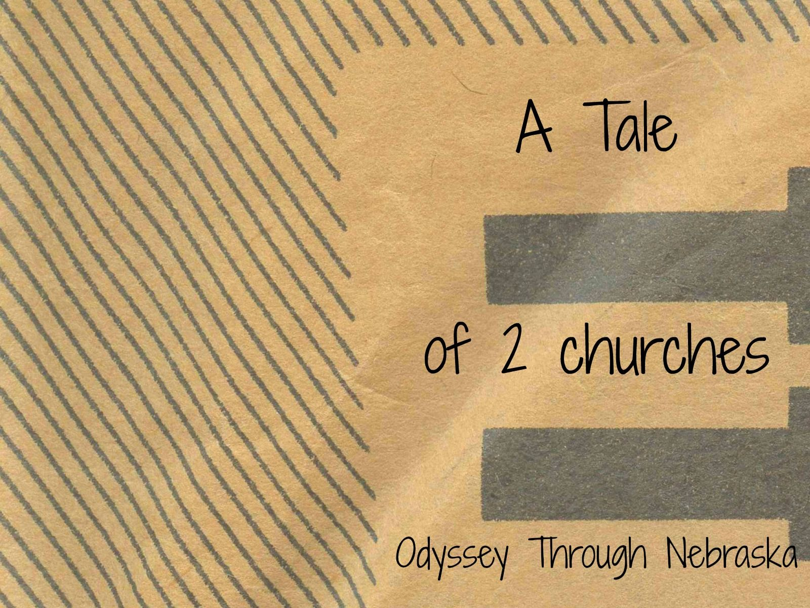 A Tale of two Nebraska churches Day 8 DetourNebraska
