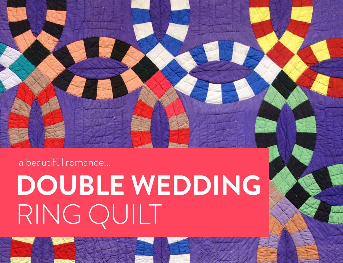 A Beautiful Romance The Double Wedding Ring Quilt Pinterest