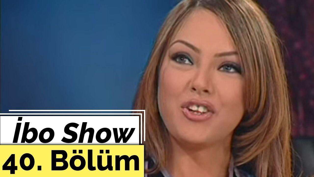 Ibo Show 40 Bolum Ebru Gundes Aydemir Akbas 2000 Youtube Ibrahim Tatlises Uzun Hava Barak Kanun Taksim Celal Ucucu Akbas Youtube