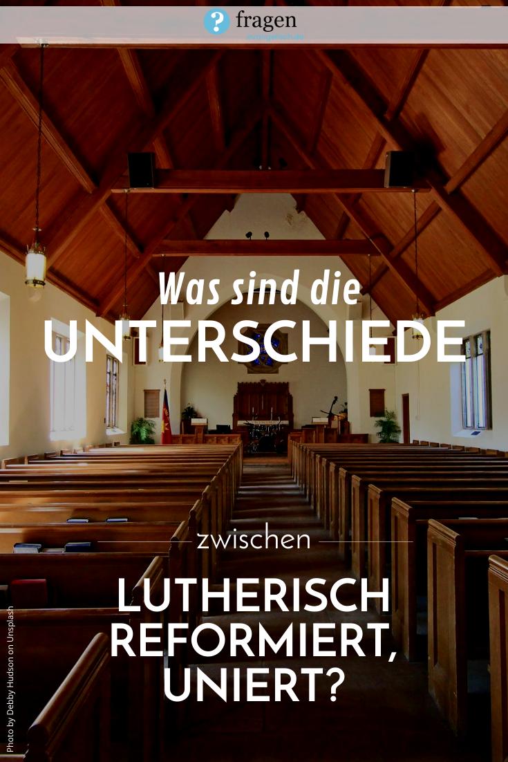 Unterschied Zwischen Evangelisch Lutherisch Und Evangelisch Reformiert