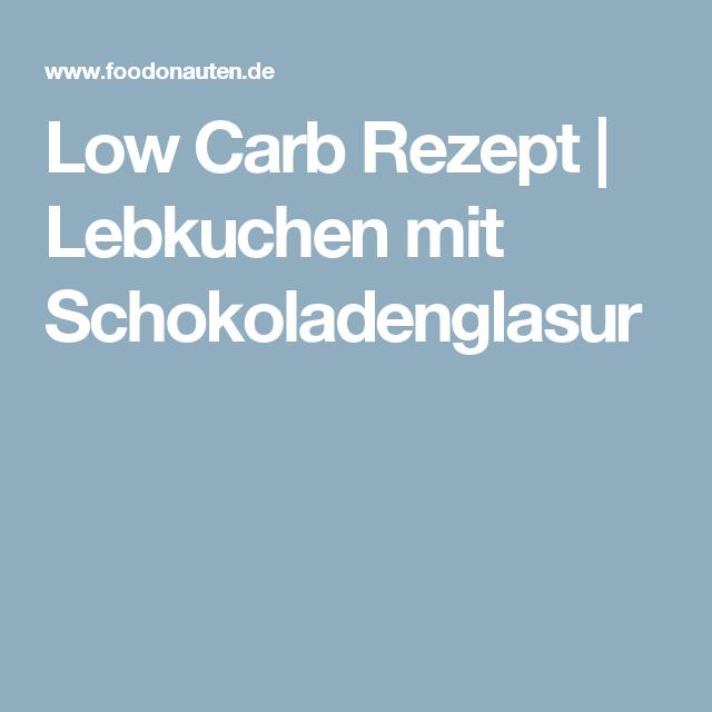 Low Carb Rezept | Lebkuchen mit Schokoladenglasur