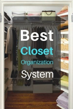 What Really Is The Best Closet Organization System Kit For Money