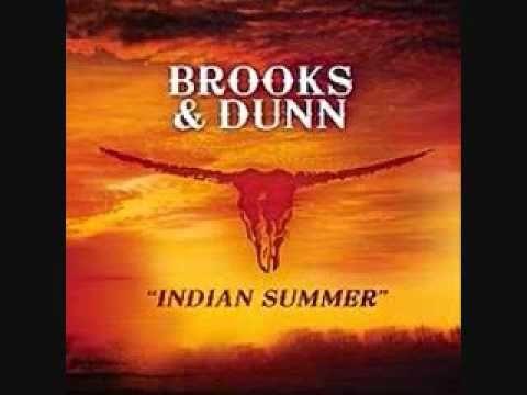 Indian Summer Brooks Dunn Brooks Dunn Summer Music Indian Summer