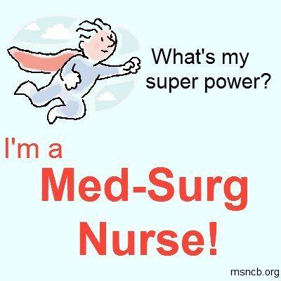 Super med-surg nurse at your service! Nursing Pinterest Nurse