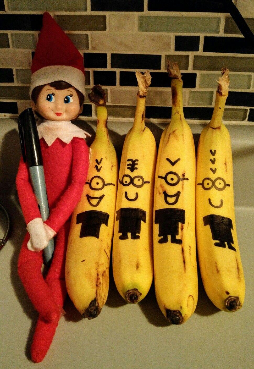 Elf On The Shelf Makes Minion Bananas Elf Ideas Pinterest