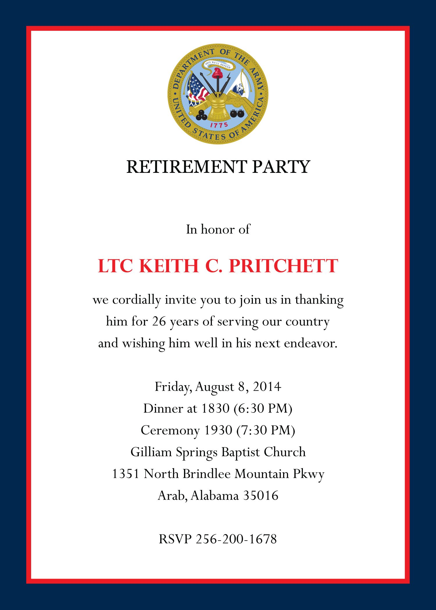 My husband's invitations for his Military Retirement Party.