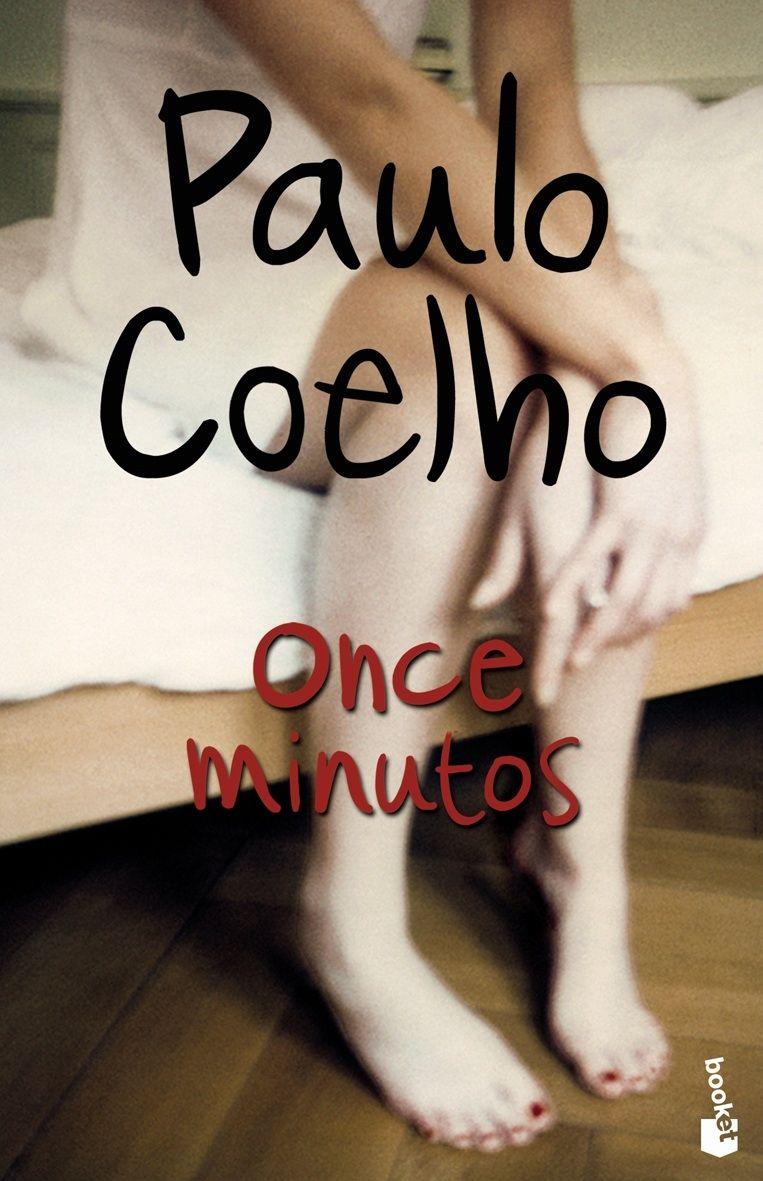 Paulo Coelho Once Minutos Me Lo Habian Recomendado Tanto Y No Me