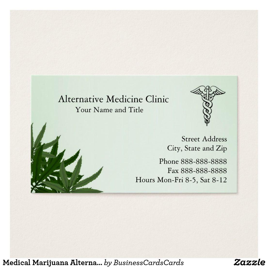 Medical Marijuana Alternative Medicine Cannabis Business Card Custom ...